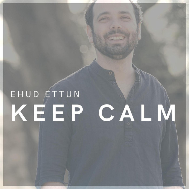 Ehud Ettun - Keep Calm album front cover