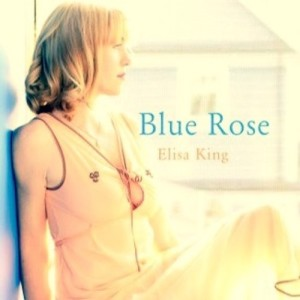 Elisa King - Blue Rose single front cover