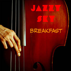 Jazzy Sky - Breakfast EP cover art