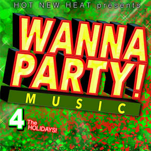 Wanna Party 4 Holidays album cover art